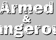 Armed & Dangerous Image