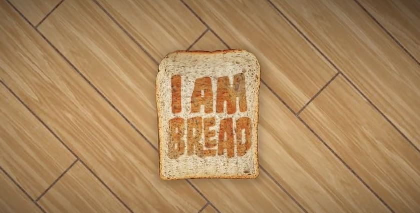 I am Bread | First Look