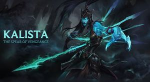 League of Legends | Kalista Champion Spotlight