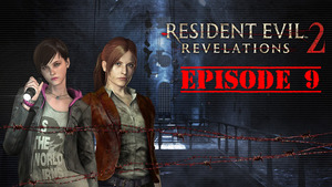 Resident Evil: Revelations 2 Walkthrough | Episode 2 Part 3: What You Can't See Can't Hurt You