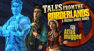 Tales from the Borderlands Ep. 2 'Atlas Mugged' Trailer