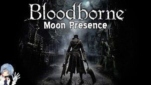 Bloodborne: Moon Presence Boss Fight