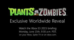 "Plants vs. Zombies | E3 2015 tease ""Get Ready To Soil Your Plants"""