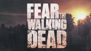 Fear the Walking Dead | World Premiere Trailer from SDCC 2015