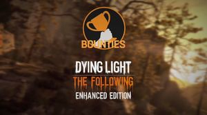 Dying Light: The Following | Bounties Trailer