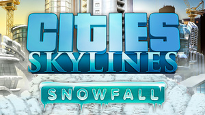 Cities: Skylines | Snowfall Reveal Trailer