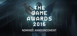 Video Game Awards 2016 | Nominee Announcement